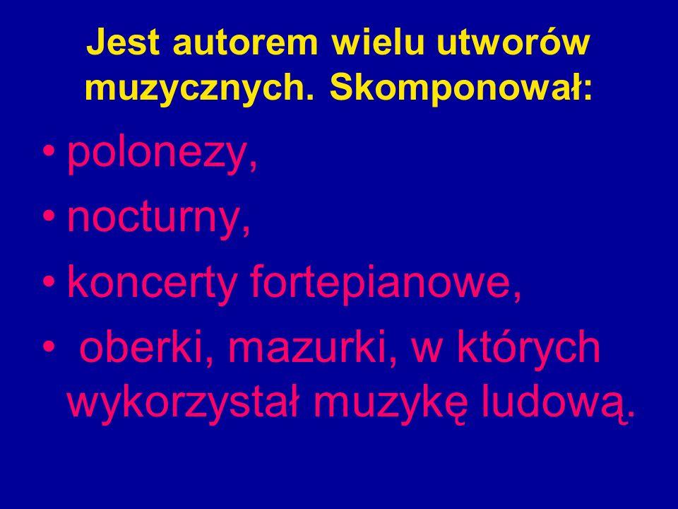 Jest autorem wielu utworów muzycznych. Skomponował: polonezy, nocturny, koncerty fortepianowe, oberki, mazurki, w których wykorzystał muzykę ludową.