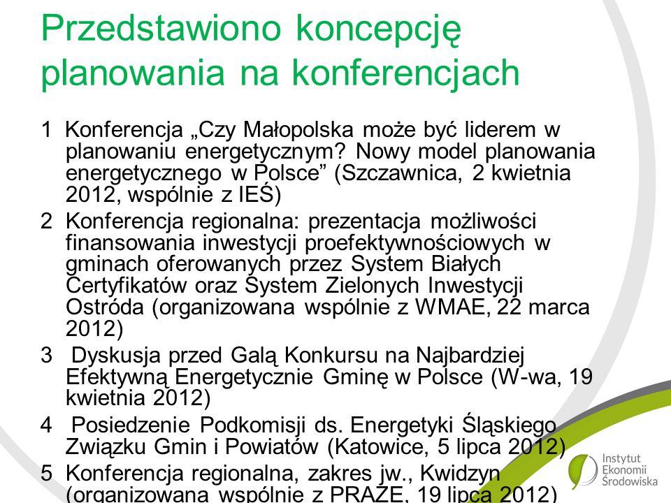 """Przedstawiono koncepcję planowania na konferencjach 1 Konferencja """"Czy Małopolska może być liderem w planowaniu energetycznym."""