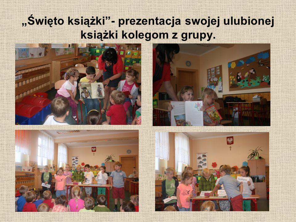 """""""Święto książki""""- prezentacja swojej ulubionej książki kolegom z grupy."""