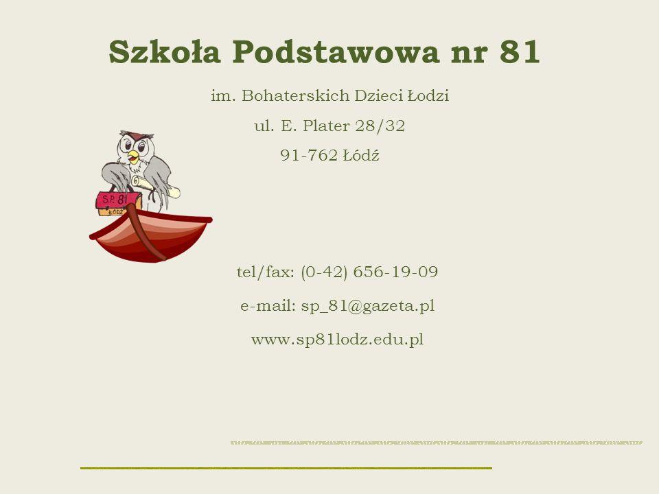 Szkoła Podstawowa nr 81 im. Bohaterskich Dzieci Łodzi ul.