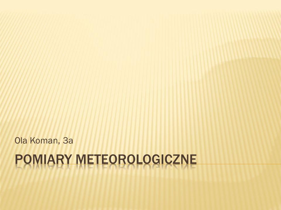  nauka zajmująca się badaniem zjawisk fizycznych i procesów zachodzących w atmosferze, szczególnie w jej niższej warstwie – TROPOSFERZE (10km)