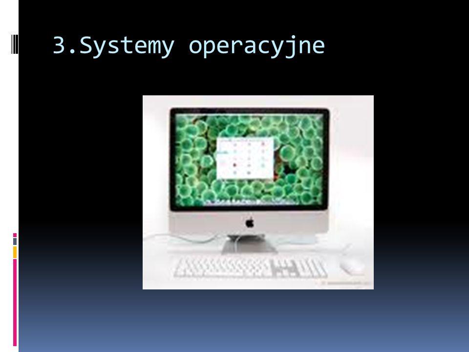 3.Systemy operacyjne