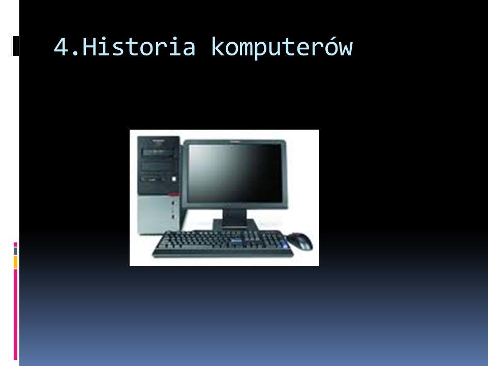 4.Historia komputerów