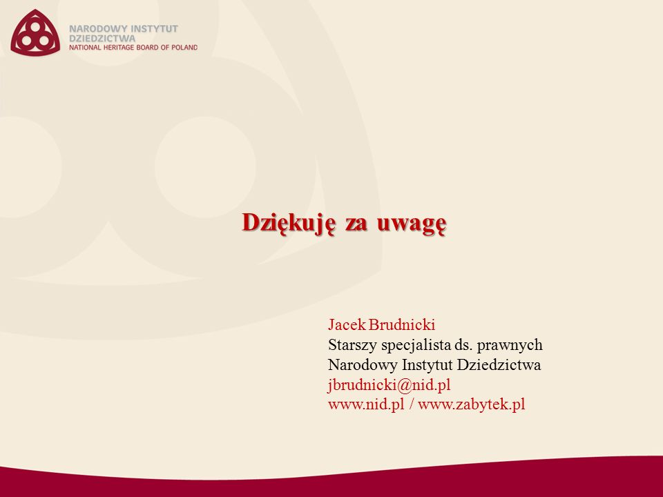 Dziękuję za uwagę Jacek Brudnicki Starszy specjalista ds.