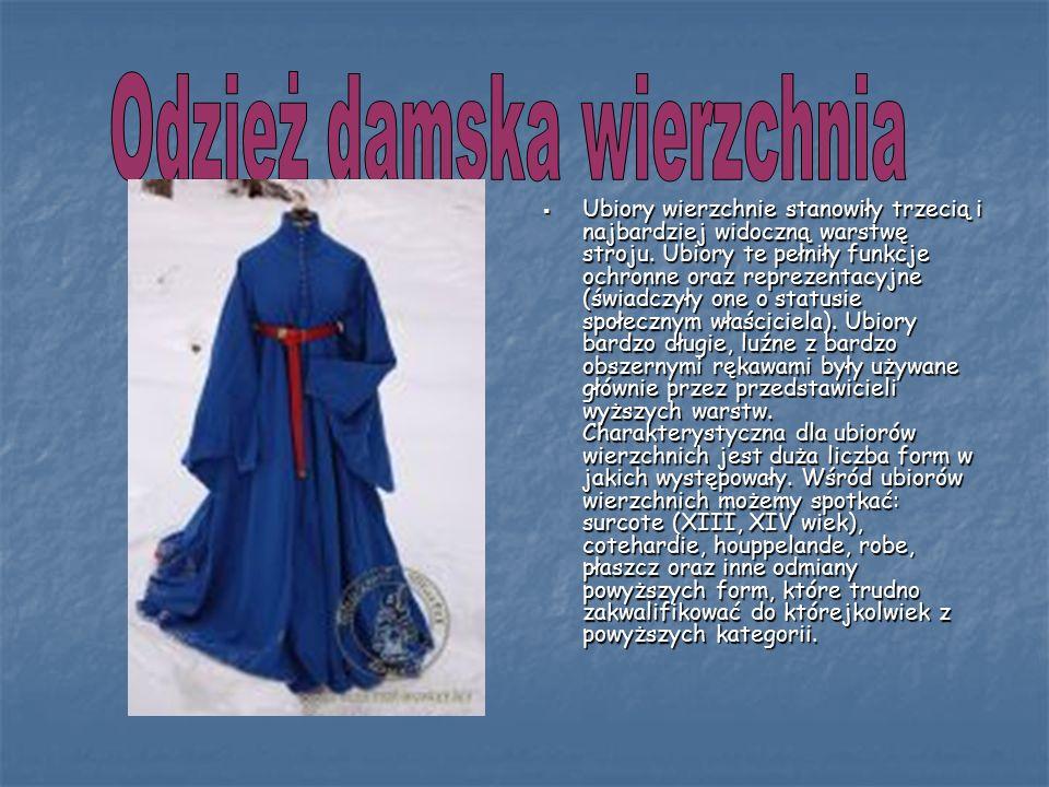 Ubiory wierzchnie stanowiły trzecią i najbardziej widoczną warstwę stroju.