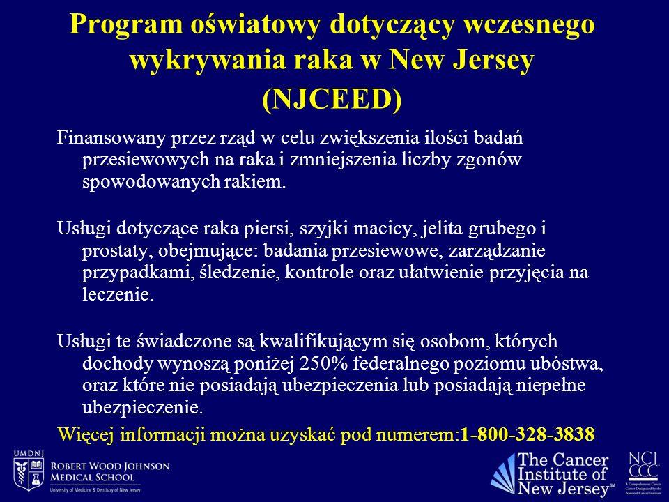 Program oświatowy dotyczący wczesnego wykrywania raka w New Jersey (NJCEED) Finansowany przez rząd w celu zwiększenia ilości badań przesiewowych na ra