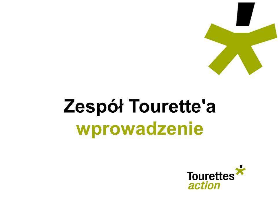 Zespół Tourette'a wprowadzenie
