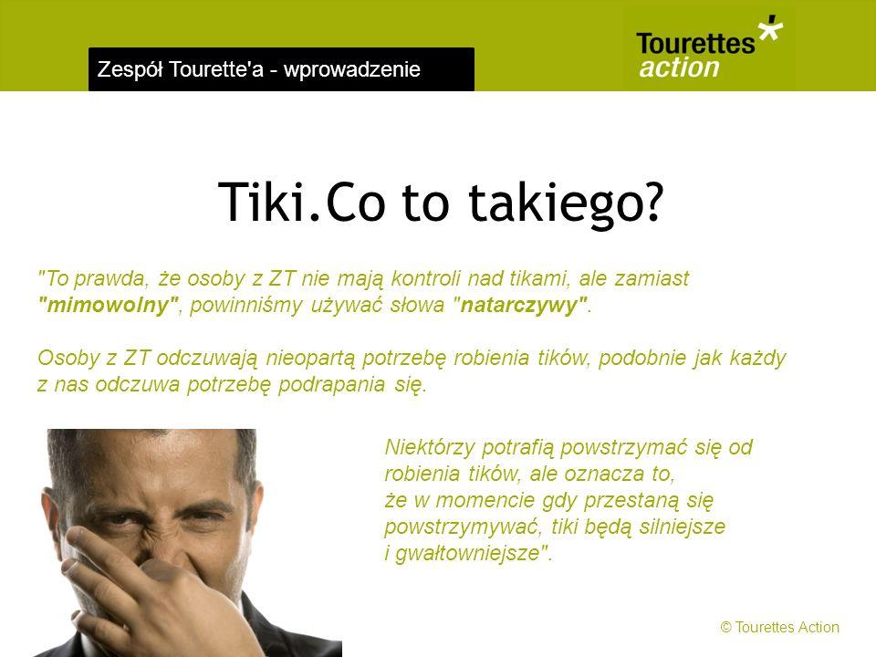 Zespół Tourette'a - wprowadzenie Tiki.Co to takiego?