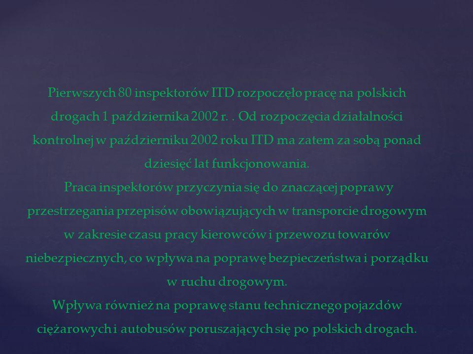Wojewódzki Inspektorat Transportu Drogowego w Rzeszowie liczy obecnie 38 inspektorów transportu drogowego.
