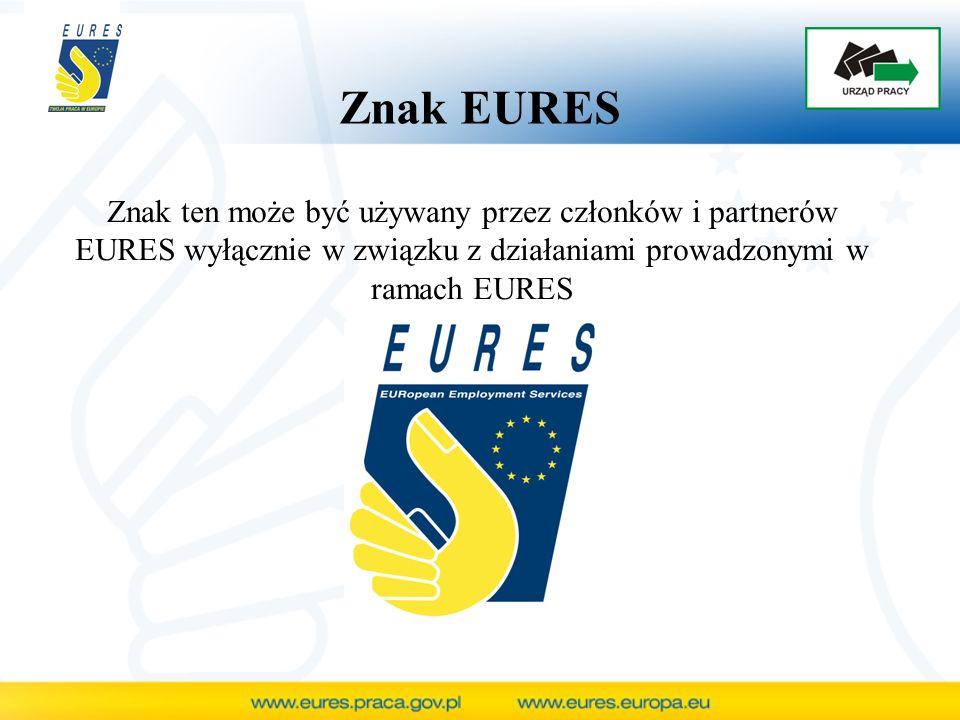 Znak ten może być używany przez członków i partnerów EURES wyłącznie w związku z działaniami prowadzonymi w ramach EURES Znak EURES