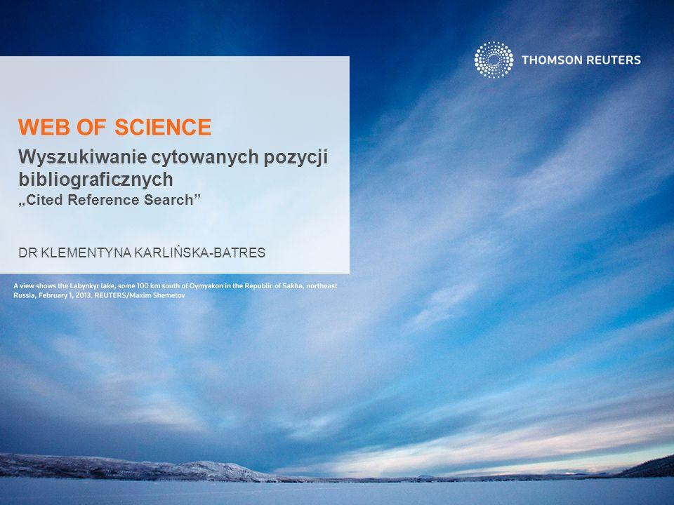 """Wyszukiwanie cytowanych pozycji bibliograficznych """"Cited Reference Search DR KLEMENTYNA KARLIŃSKA-BATRES WEB OF SCIENCE"""