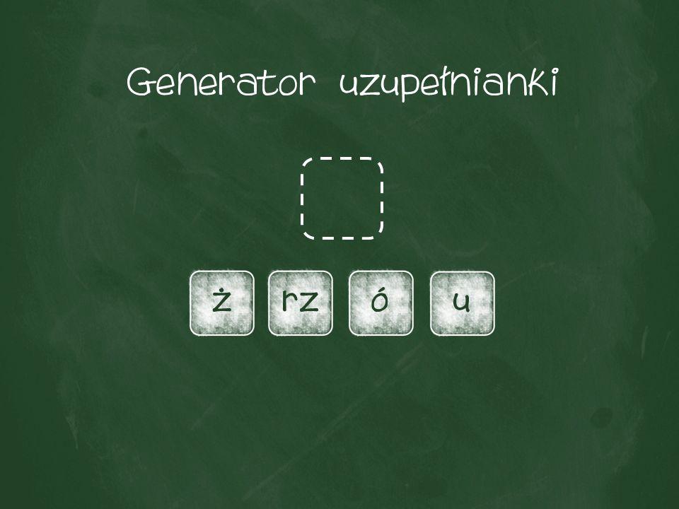 Generator uzupełnianki żrzóu