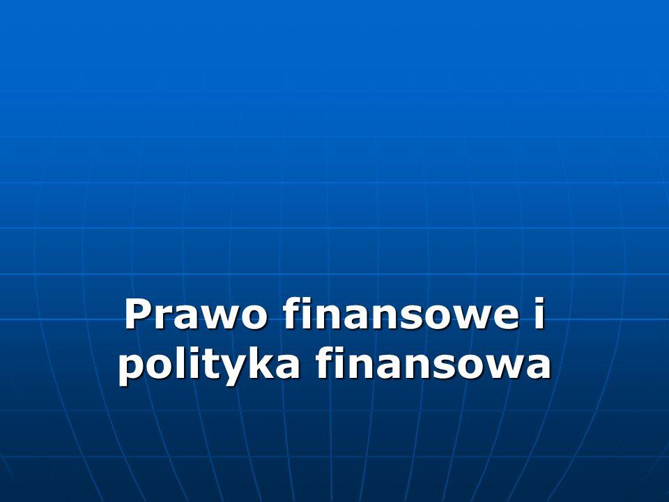 Prawo finansowe i polityka finansowa