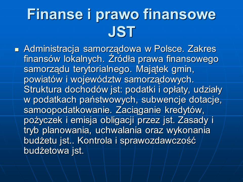Finanse i prawo finansowe JST Administracja samorządowa w Polsce.