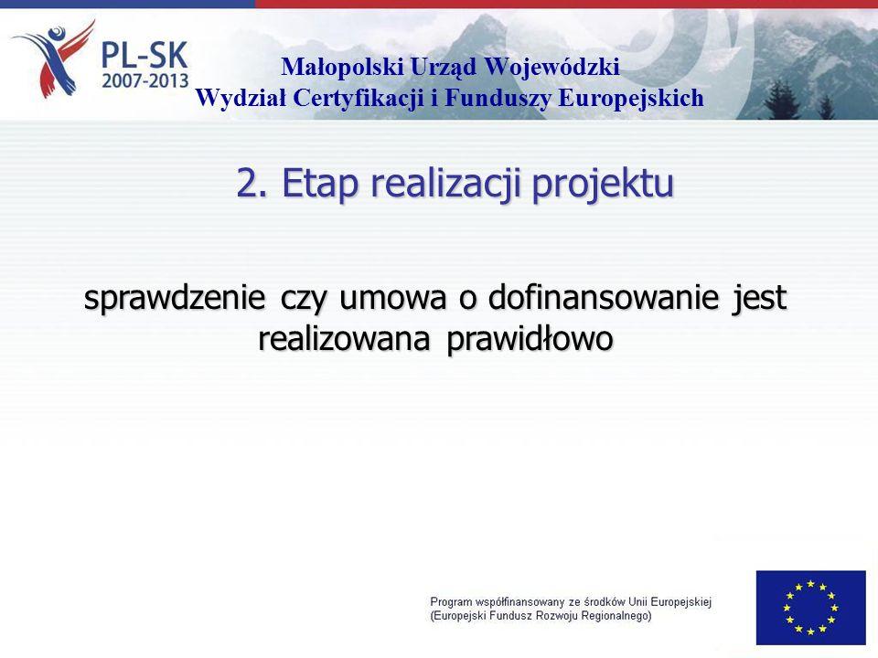 Małopolski Urząd Wojewódzki Wydział Certyfikacji i Funduszy Europejskich 2.