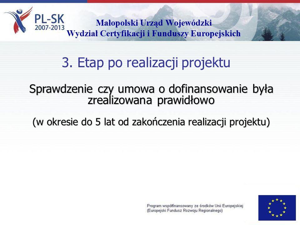 Małopolski Urząd Wojewódzki Wydział Certyfikacji i Funduszy Europejskich 3.