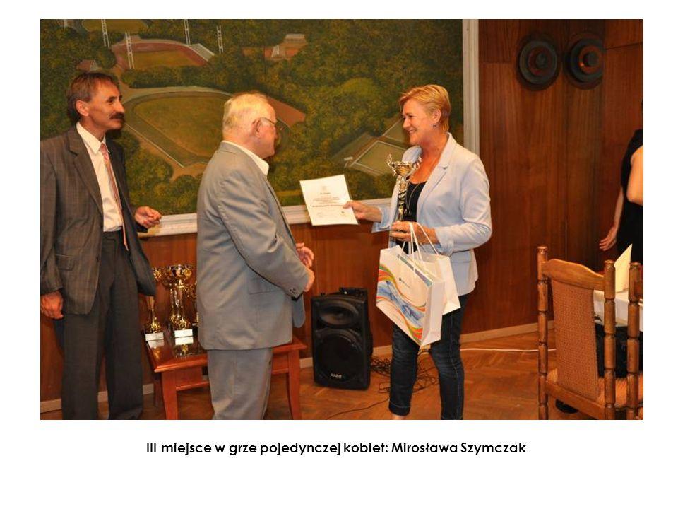 III miejsce w grze pojedynczej kobiet: Mirosława Szymczak