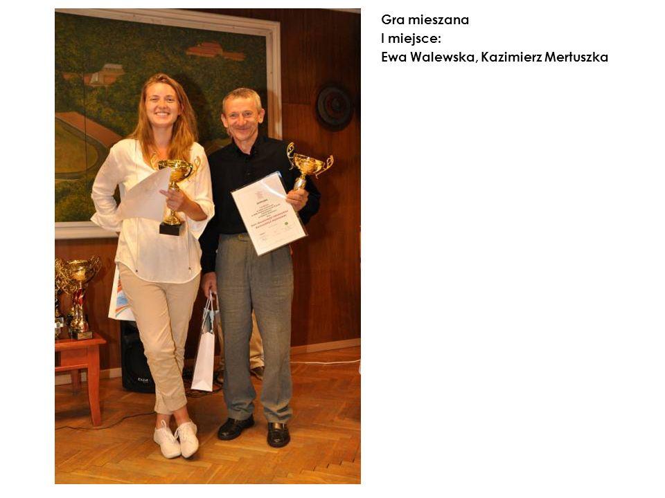 Gra mieszana I miejsce: Ewa Walewska, Kazimierz Mertuszka