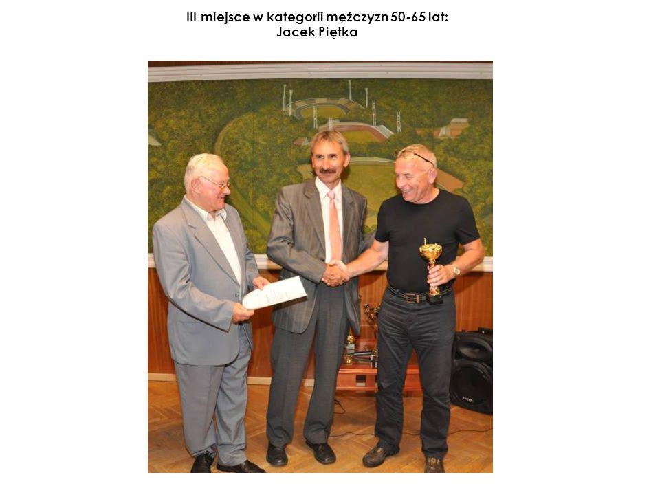 III miejsce w kategorii mężczyzn 50-65 lat: Jacek Piętka