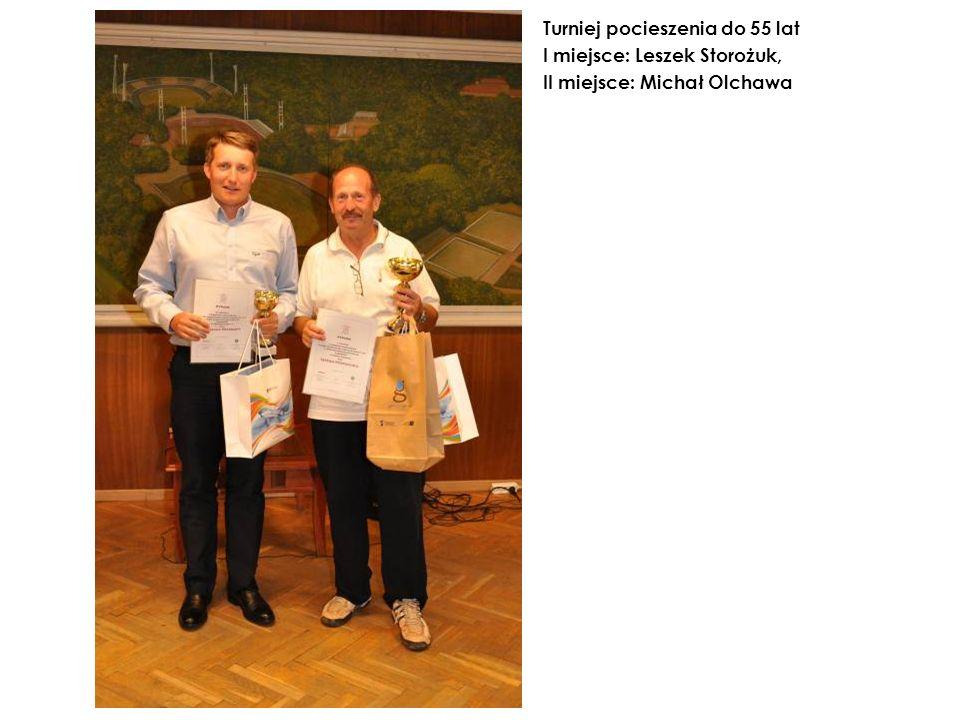 Turniej pocieszenia do 55 lat I miejsce: Leszek Storożuk, II miejsce: Michał Olchawa