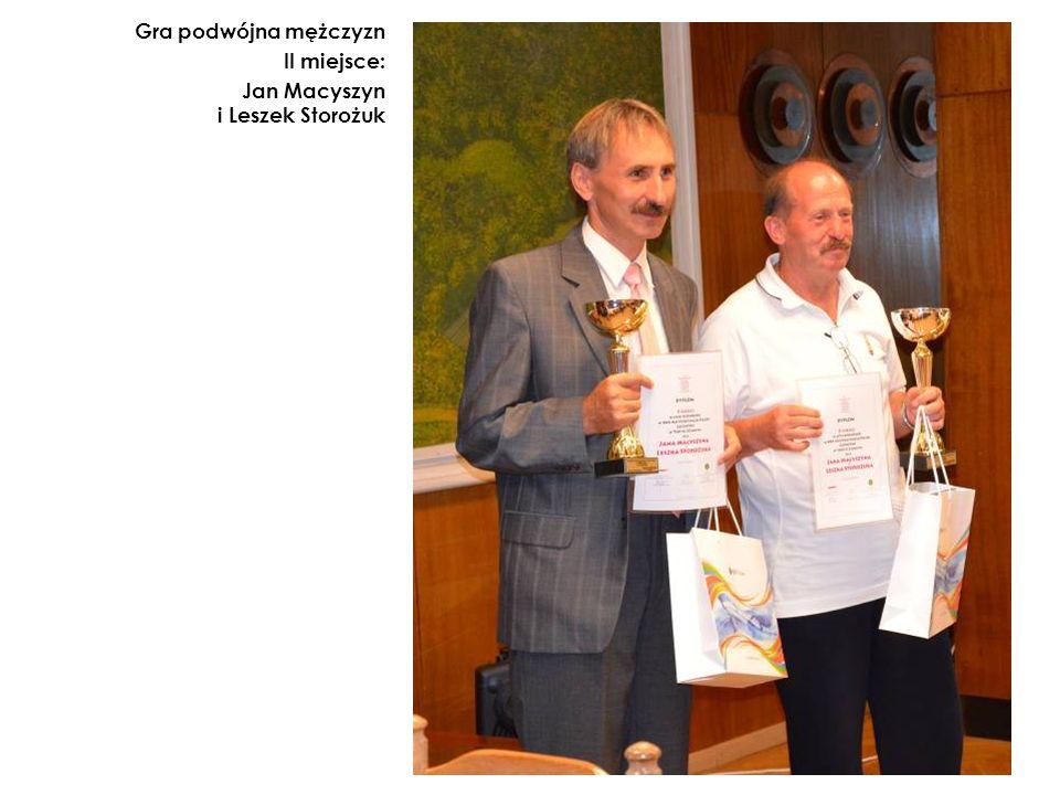Gra podwójna mężczyzn II miejsce: Jan Macyszyn i Leszek Storożuk