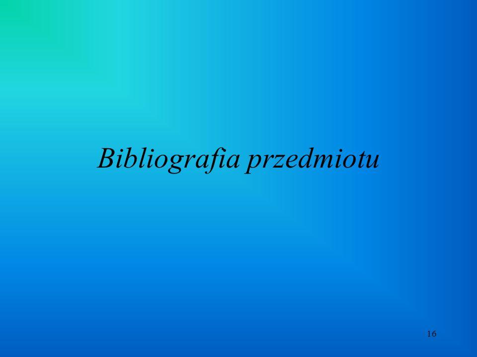 16 Bibliografia przedmiotu