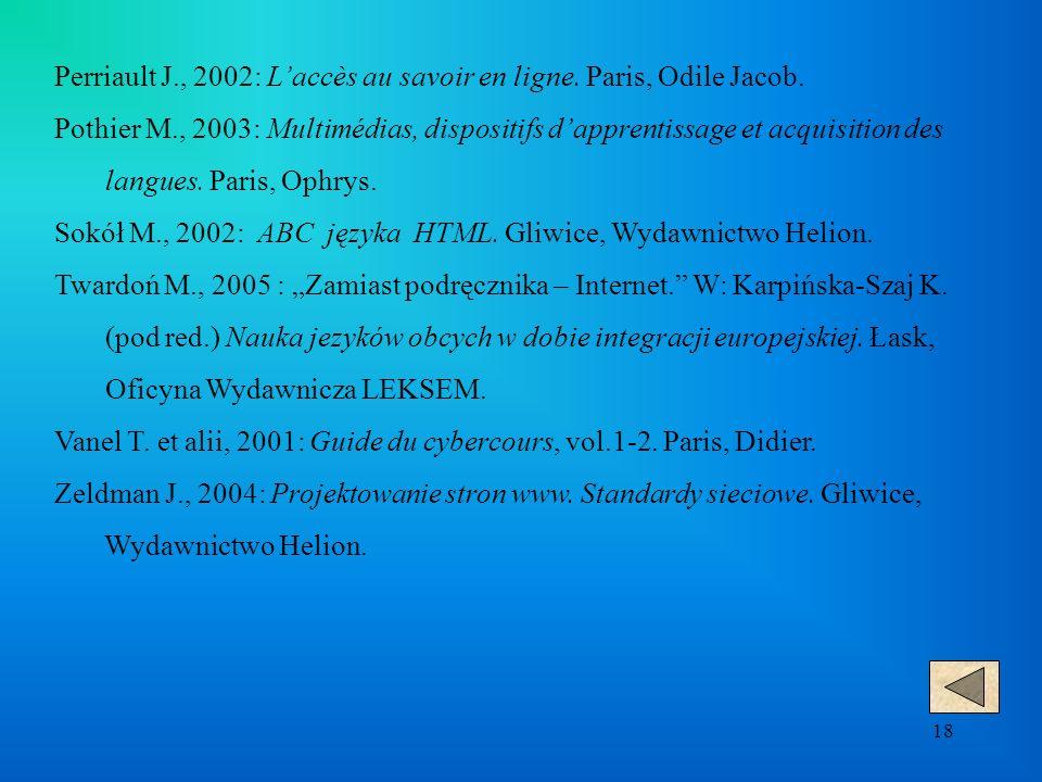 18 Perriault J., 2002: L'accès au savoir en ligne.