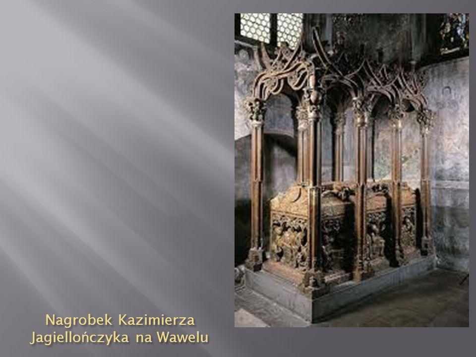 Nagrobek Kazimierza Jagiello ń czyka na Wawelu