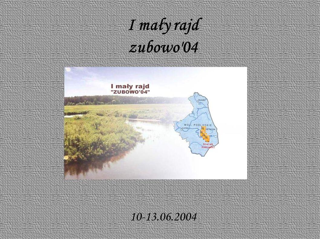 I mały rajd zubowo 04 10-13.06.2004