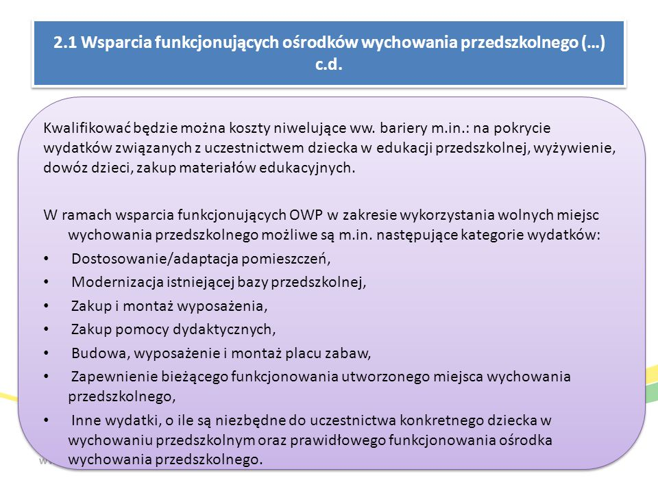 2.1 Wsparcia funkcjonujących ośrodków wychowania przedszkolnego (…) c.d.