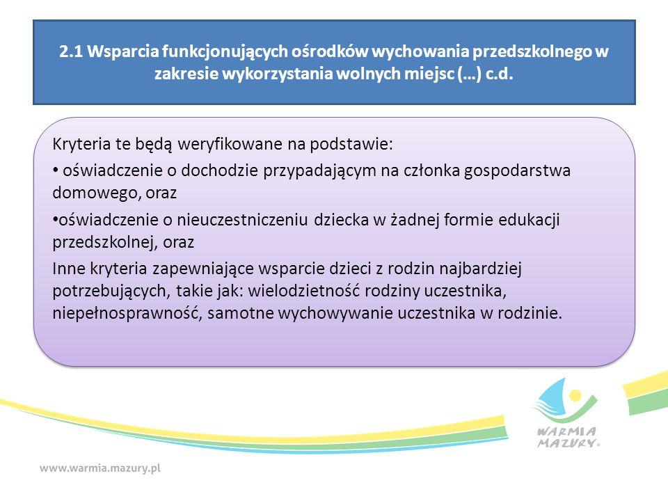 2.1 Wsparcia funkcjonujących ośrodków wychowania przedszkolnego w zakresie wykorzystania wolnych miejsc (…) c.d.