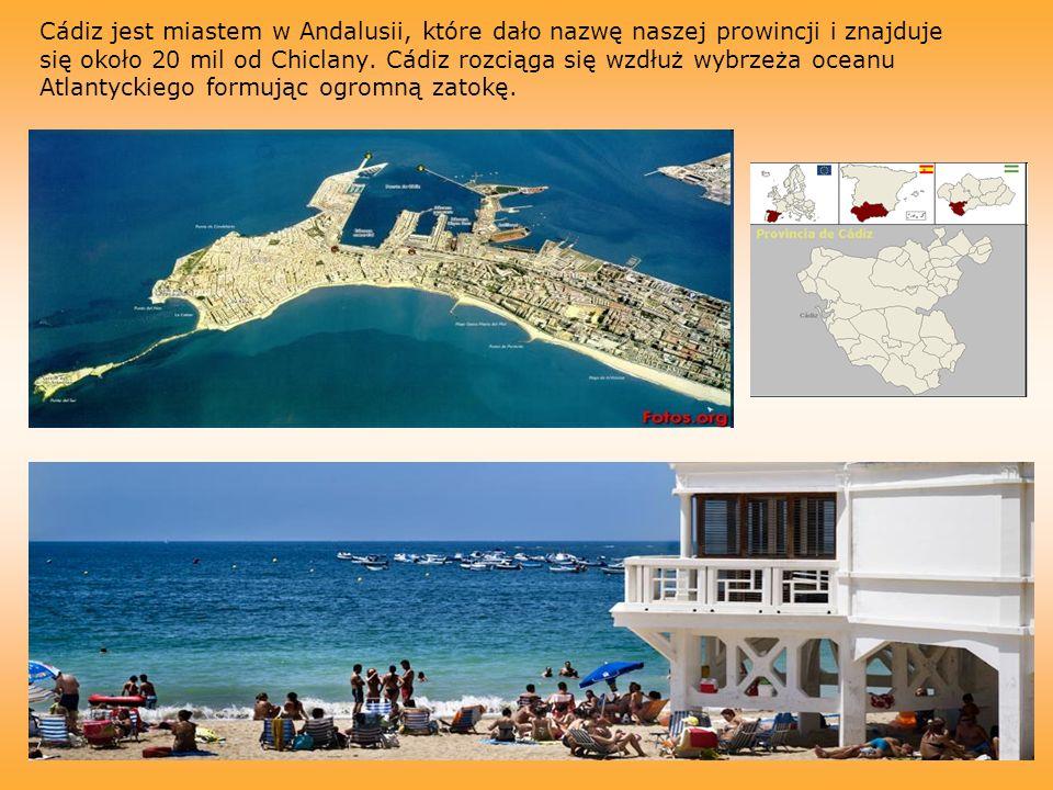 Cádiz jest miastem w Andalusii, które dało nazwę naszej prowincji i znajduje się około 20 mil od Chiclany.