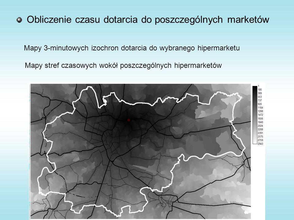 Obliczenie czasu dotarcia do poszczególnych marketów Mapy 3-minutowych izochron dotarcia do wybranego hipermarketu Mapy stref czasowych wokół poszczególnych hipermarketów