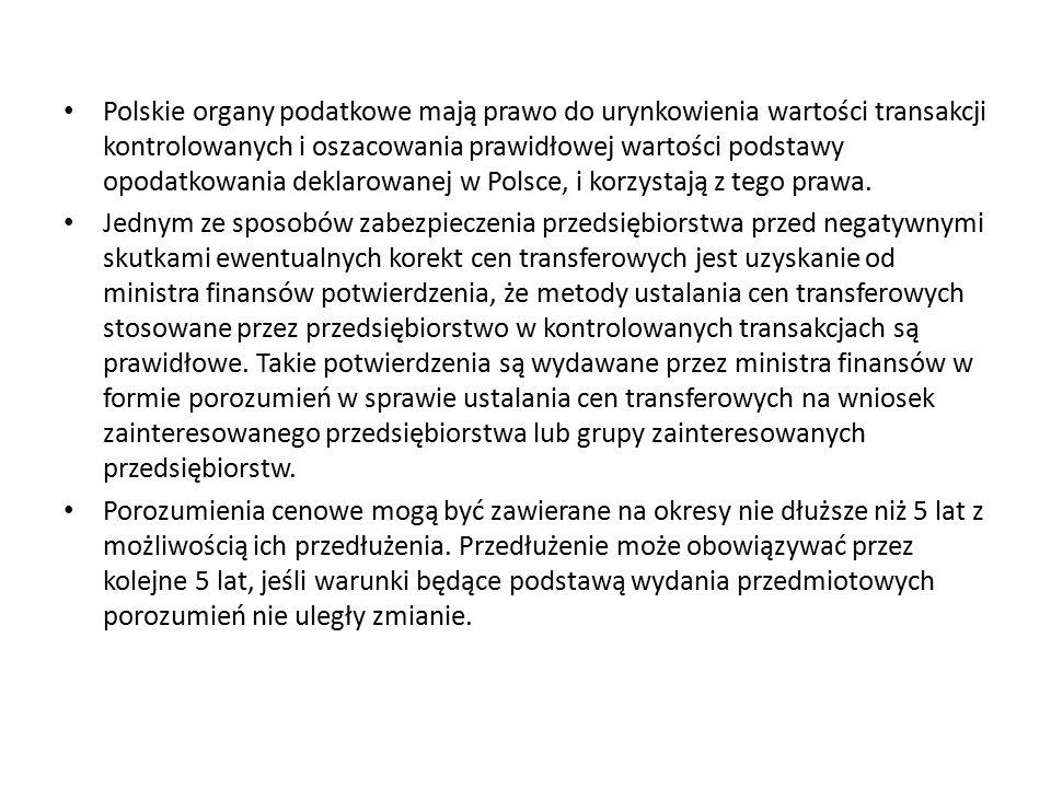Polskie organy podatkowe mają prawo do urynkowienia wartości transakcji kontrolowanych i oszacowania prawidłowej wartości podstawy opodatkowania deklarowanej w Polsce, i korzystają z tego prawa.