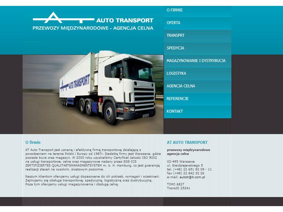 Firma rozpoczęła swoją działalność w 1987 roku w Warszawie i od początku świadczyła usługi związane z transportem drogowym towarów.