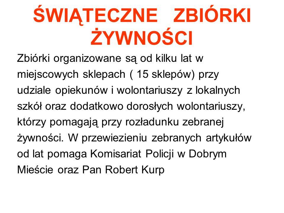 ŚWIĄTECZNE ZBIÓRKI ŻYWNOŚCI Za nami Bożonarodzeniowa zbiórka Żywności, w której udział wzięło: 1) 118 Wolontariuszy z miejscowych szkół oraz 4 opiekunów wolontariuszy: -Marek Symonowicz, -Lidia Warchoł -Małgorzata Łańko -Barbara Opała 2) 5 dorosłych wolontariuszy, którzy zajęli się transportem i rozładunkiem żywności 3) 5 wolontariuszy młodzieżowych zrzeszonych w grupie nieformalnej LOKOMOTYWNI zajęło się zliczeniem i posegregowaniem zebranej żywności 4) Pracownicy socjalni MOPS rozdysponowali zebraną żywność wśród najuboższych rodzin z dziećmi z terenu Gminy Dobre Miasto