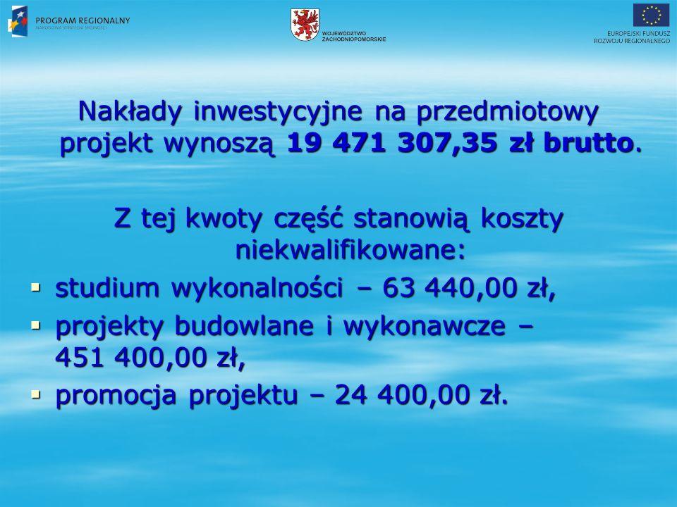 Nakłady inwestycyjne na przedmiotowy projekt wynoszą 19 471 307,35 zł brutto.