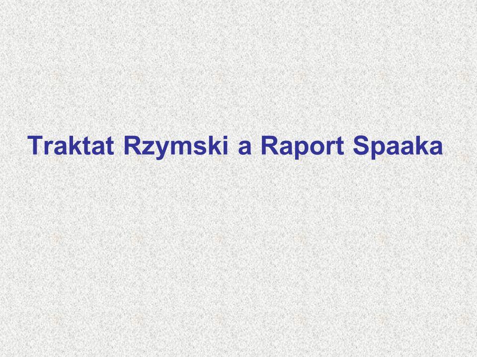 Traktat Rzymski a Raport Spaaka