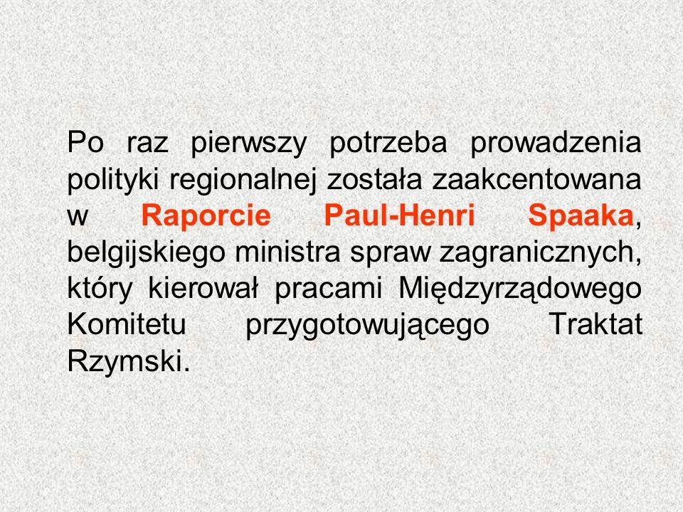 W 1968 roku w następstwie fuzji organów wykonawczych EWWiS, EWG i Euroatomu doszło do utworzenia Generalnej Dyrekcji Polityki Regionalnej.