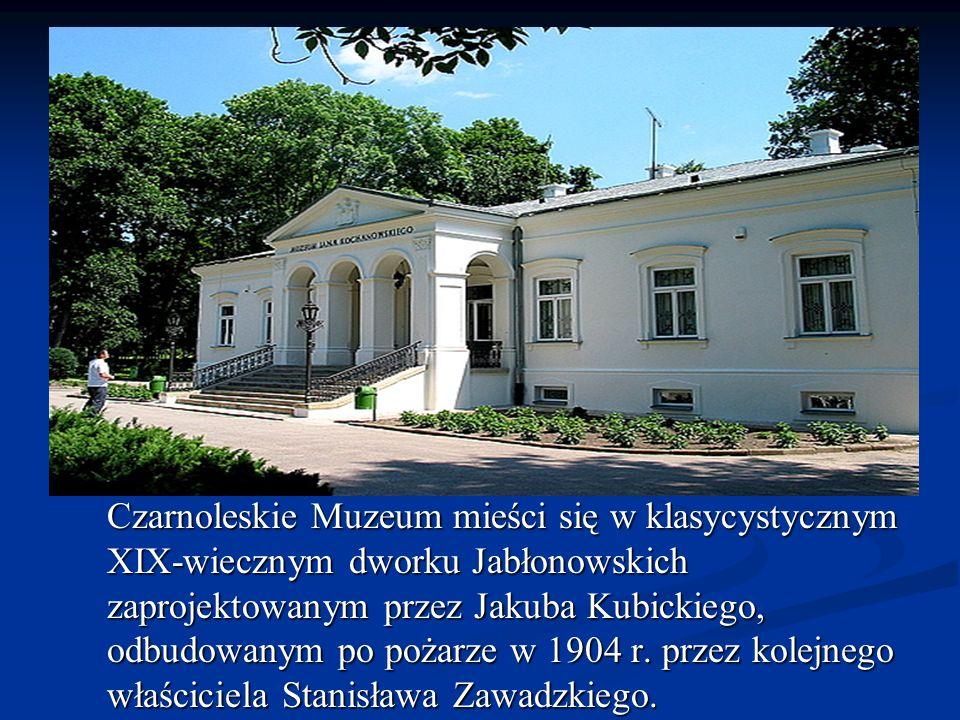 Czarnoleskie Muzeum mieści się w klasycystycznym XIX-wiecznym dworku Jabłonowskich zaprojektowanym przez Jakuba Kubickiego, odbudowanym po pożarze w 1