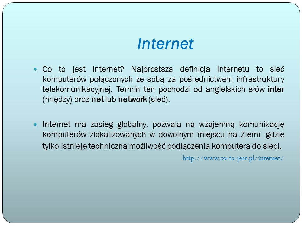Internet Co to jest Internet.