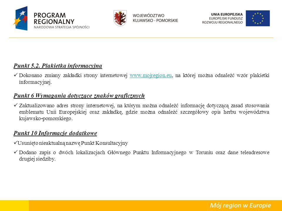 Departament Polityki Regionalnej Mój region w Europie Punkt 5.2.