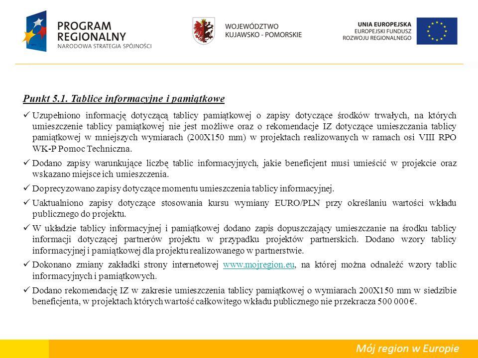 Departament Polityki Regionalnej Mój region w Europie Punkt 5.1.