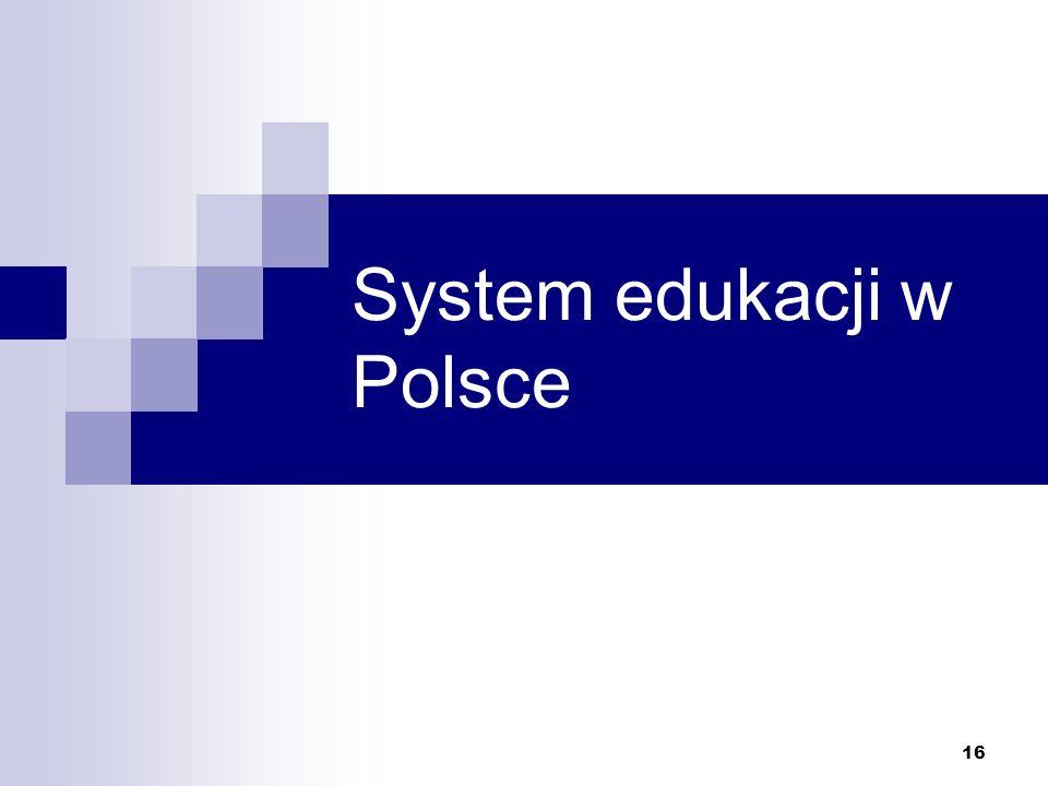 16 System edukacji w Polsce