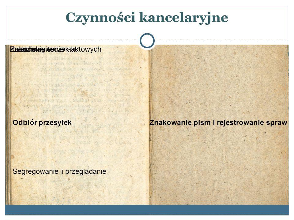 Czynności kancelaryjne Załatwianie spraw Redagowanie pismPrzedkładanie korespondencji do podpisu Zakończenie spraw Wysyłanie korespondencjiPrzekazywanie akt do Archiwum UJ