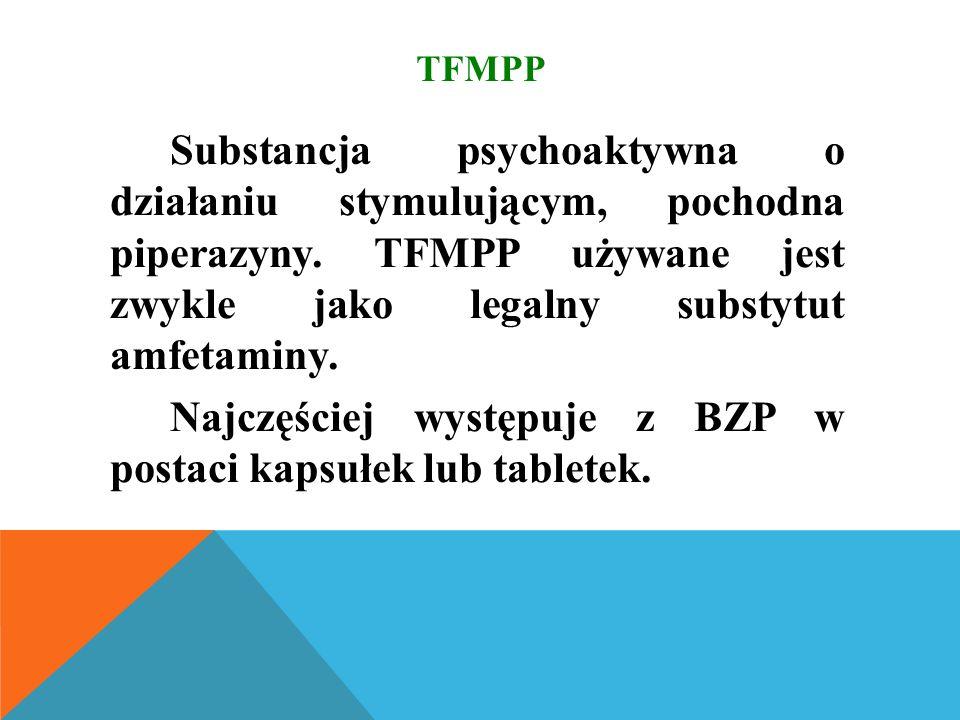 TFMPP Substancja psychoaktywna o działaniu stymulującym, pochodna piperazyny.