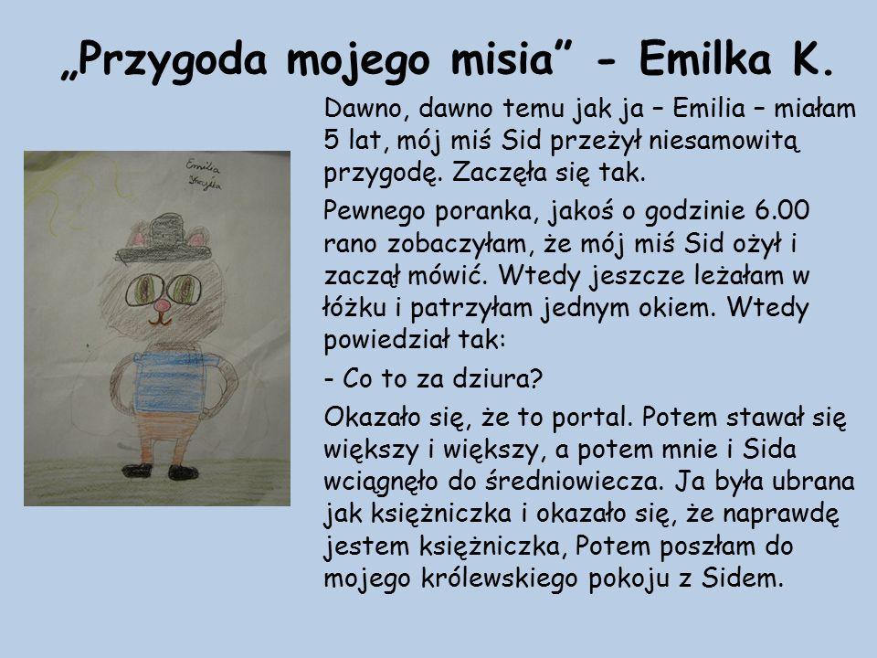 """""""Przygoda mojego misia - Emilka K."""