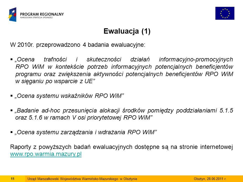 11Urząd Marszałkowski Województwa Warmińsko-Mazurskiego w Olsztynie Olsztyn, 28.06.2011 r.