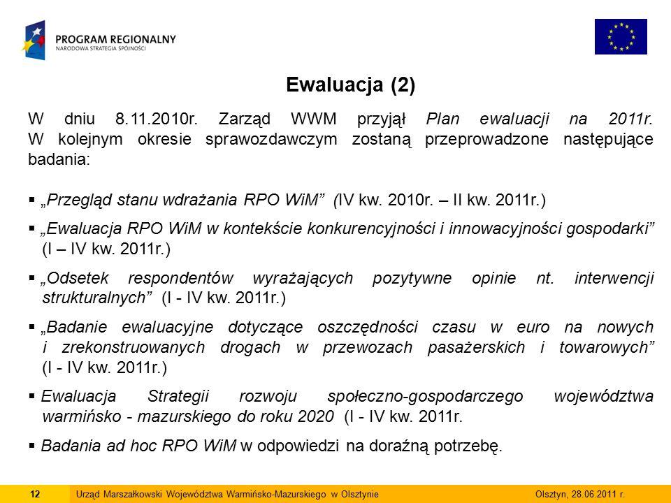 12Urząd Marszałkowski Województwa Warmińsko-Mazurskiego w Olsztynie Olsztyn, 28.06.2011 r.