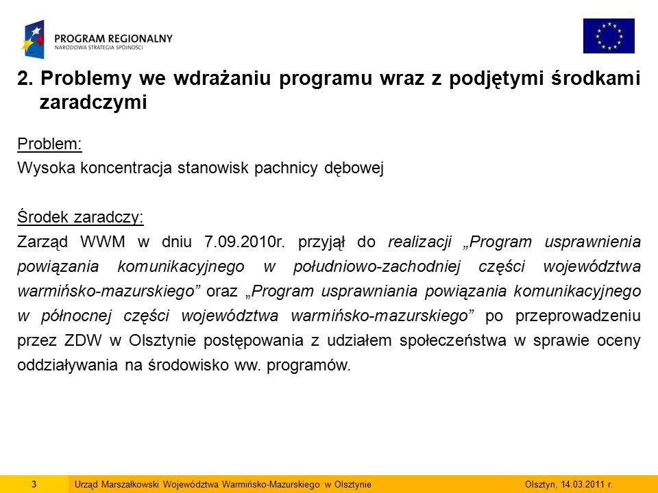3Urząd Marszałkowski Województwa Warmińsko-Mazurskiego w Olsztynie Olsztyn, 14.03.2011 r.